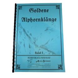 Goldene Alphornklänge Band 1